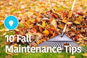 10 Fall Maintenance Tips
